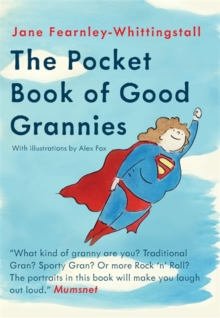 The Pocket Guide to Good Grannies, Hardback Book