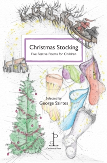 Christmas Stocking : Five Festive Poems for Children, Paperback Book