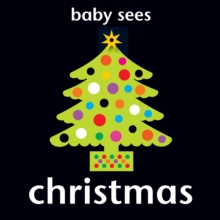 Baby Sees - Christmas, Board book Book