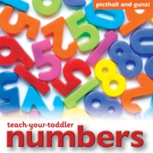 Teach-Your-Toddler Numbers, Board book Book