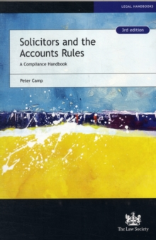 Solicitors and the Accounts Rules : A Compliance Handbook, Paperback / softback Book