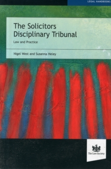 The Solicitors Disciplinary Tribunal : Law and Practice, Paperback / softback Book