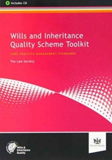 Wills and Inheritance Quality Scheme Toolkit : Core Practice Management Standards, Mixed media product Book