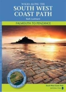 Falmouth to Penzance : Walks Along the South West Coastpath, Paperback Book
