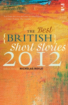 The Best British Short Stories 2012, Paperback / softback Book