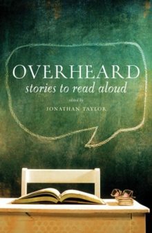 Overheard : Stories to Read Aloud, Paperback / softback Book