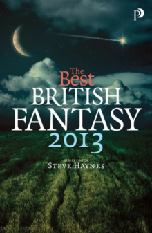 The Best British Fantasy 2013, Paperback / softback Book