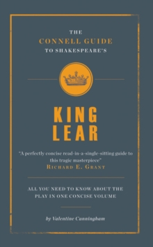 The Connell Guide to Shakespeare's King Lear, Paperback Book