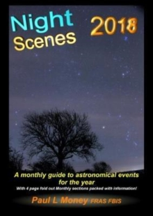 NightScenes : A Monthly Guide to the Astronomical Events for the Year, Paperback Book