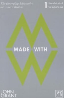 Made With : The Emerging Alternatives to Western Brands From Istanbul to Indonesia Pt. 1, Paperback / softback Book
