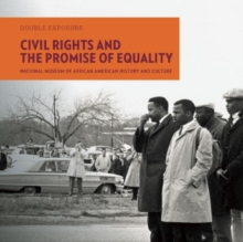 Civil Rights and the Promise of Equality, Paperback / softback Book