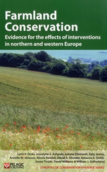 Farmland Conservation : Evidence for the Effects of Interventions in Northern and Western Europe, Hardback Book