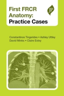 First FRCR Anatomy : Practice Cases, Paperback Book