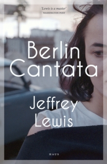 Berlin Cantata, Paperback / softback Book