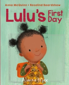 Lulu's First Day, Hardback Book