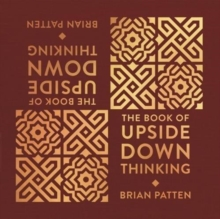 The Book Of Upside Down Thinking : a magical & unexpected collection by poet Brian Patten, Hardback Book