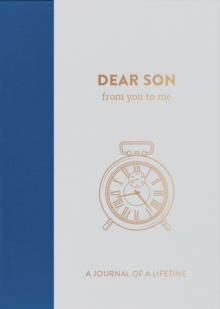 Dear Son, from you to me : Timeless Edition, Hardback Book