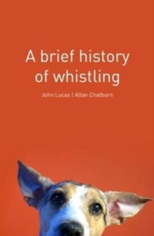 A Brief History of Whistling, Paperback / softback Book