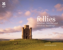 Follies : Fabulous, fanciful and frivolous buildings, Hardback Book