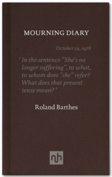 The Mourning Diary : Introduced by Michael Wood, Hardback Book