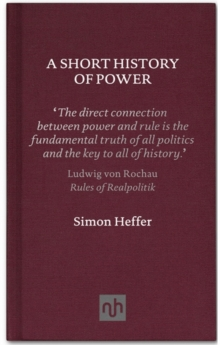 A Short History of Power, Hardback Book