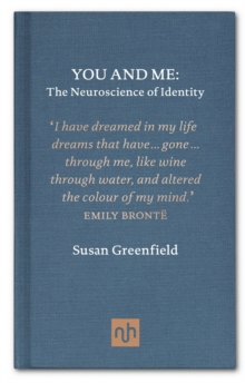 You and Me : The Neuroscience of Identity, Hardback Book