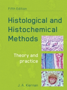 Histological and Histochemical Methods, fifth edition, Paperback Book