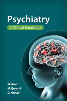 Psychiatry : A Clinical Handbook, Paperback / softback Book