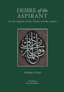 Desire of the Aspirant : On the Etiquette of the Teacher and the Student, Hardback Book