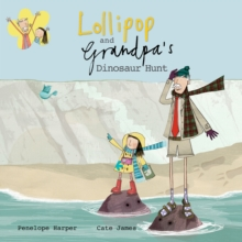 Lollipop and Grandpa's Dinosaur Hunt, Paperback / softback Book