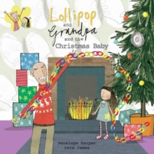 Lollipop and Grandpa and the Christmas Baby, Paperback / softback Book