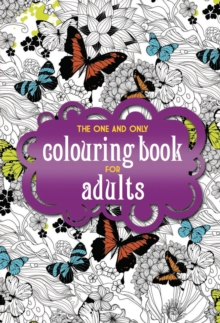 The One and Only Coloring Book for Adults, Paperback Book