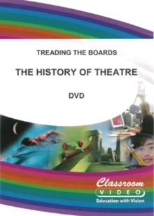 Treading the Boards: The History of Theatre, DVD  DVD