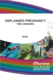 Unplanned Pregnancy? - The Choices, DVD  DVD