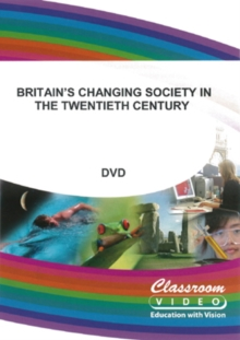 Britain's Changing Society in the 20th Century, DVD  DVD