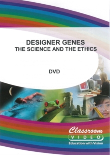 Designer Genes - The Science and the Ethics, DVD  DVD