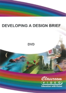 Developing a Design Brief, DVD  DVD