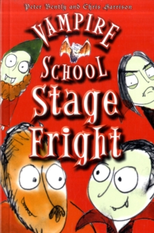 Vampire School : Stage Fright, Paperback Book