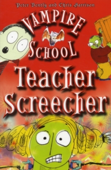 Vampire School : Teacher Screecher, Paperback Book
