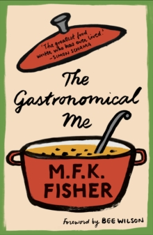 The Gastronomical Me, Paperback / softback Book