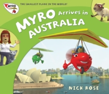 Myro Arrives in Australia : Myro, the Smallest Plane in the World, Paperback Book