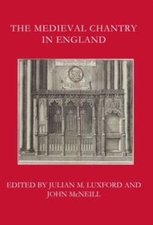 The Medieval Chantry in England, Hardback Book