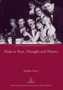 Dada as Text, Thought and Theory, Hardback Book