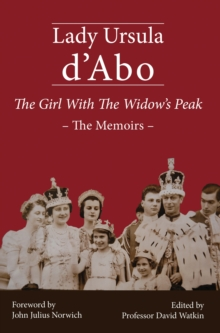 The Girl with the Widow's Peak : The Memoirs, Hardback Book