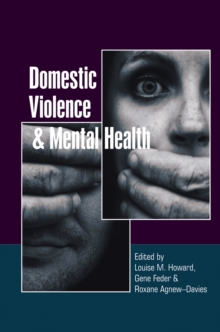 Domestic Violence and Mental Health, Paperback / softback Book