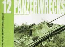 Panzerwrecks 12 : German Armour 1944-45, Paperback Book