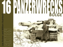 Panzerwrecks 16 : Bulge, Paperback Book