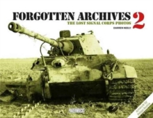 Forgotten Archives 2: The Lost Signal Corps Photos, Hardback Book