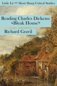 Reading Charles Dickens : Bleak House, Paperback Book