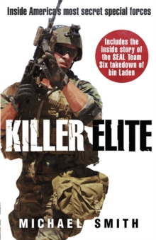 Killer Elite : America's Most Secret Soldiers, Paperback Book
